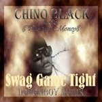 "Chino Black - ""Swag Game Tight"" Single"